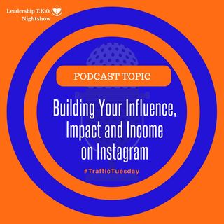 Building Your Influence, Impact and Income on Instagram | Lakeisha McKnight