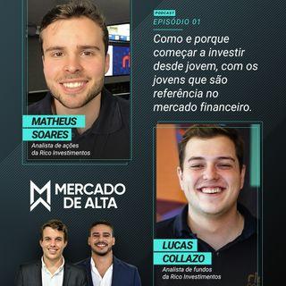 #1 Como e porque começar a investir desde jovem, com os jovens referências no mercado financeiro.
