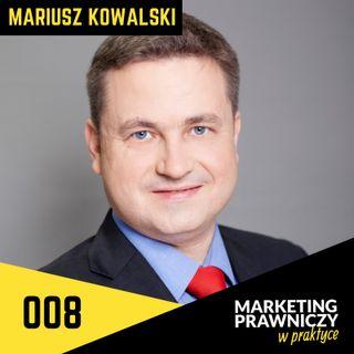 MPP#008 Jak 250 prawników z jednej kancelarii prowadzi marketing - Mariusz Kowalski