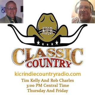 Today's Country With Tim Kelly Rob Charles Classic Country Show 06/18/2021