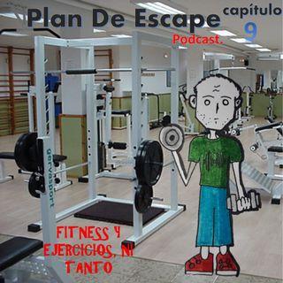 Capítulo 9_fitness y ejercicio, ni tanto