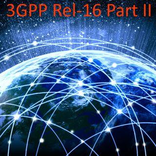 3GPP Rel-16 Part II