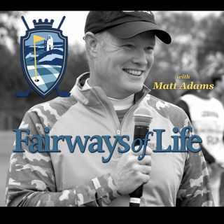 Fairways of Life w Matt Adams-Thurs 27 (Rickie Fowler, Gary Woodland, Wyndham Clark, Mark Carnevale, Andrew George)