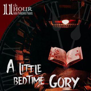 A Little Bedtime Gory
