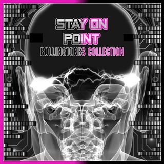 Stay On Point (Rolling Tones Collection)