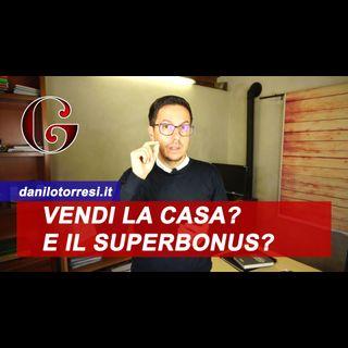 SUPERBONUS 110%: in caso di vendita o successione dell'immobile cosa succede?