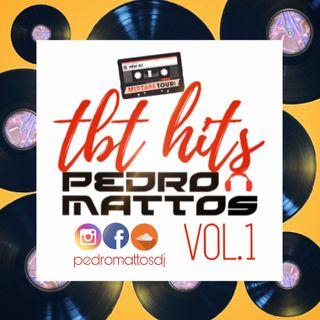 #TBT HITS Vol.1 By DJ PEDRO MATTOS