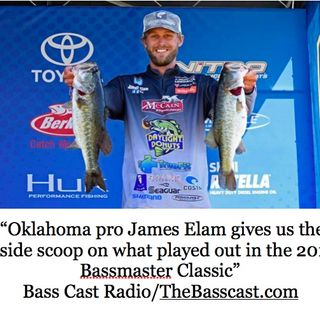 A Conversation with Bassmaster Elite Angler James Elam & More Sponsored by BuckTail Johnnys  & Combat Wipes