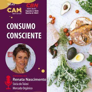 Consumo consciente (entrevista com Renata Nascimento)