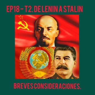 18- De Lenin a Stalin(Breves Consideraciones)