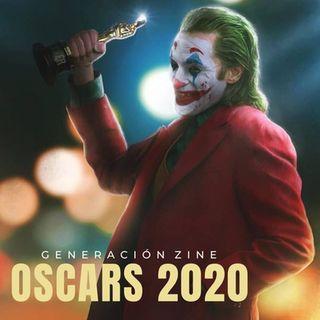 GENERACIÓN ZINE 1x09: Oscars 2020