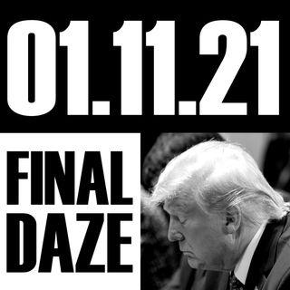 Final Daze | 01.11.21.