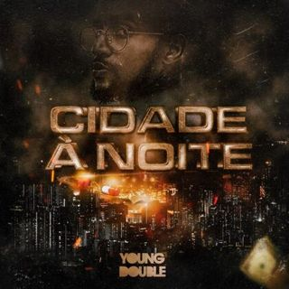 Young Double feat. Xandy - Cidade À Noite [Download]