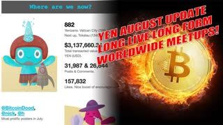 YEN AUGUST UPDATE LONG FORM BLOGGING I GOT SCAMMED WORLDWIDE MEETUPS! #SundaySermon