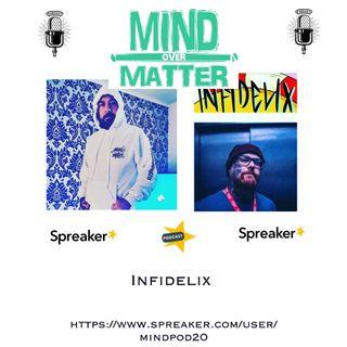 Mind Over Matter 2 .....Infidelix