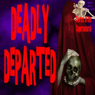 Deadly Departed | Interview with Steve Stockton | Podcast