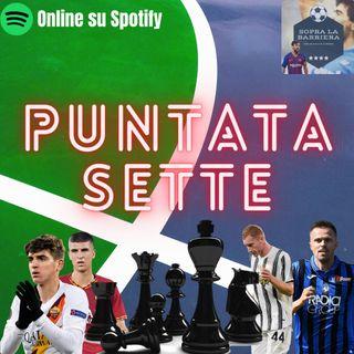 Puntata Sette: Roma-Inter chi è la Regina degli Scacchi? Attenzione all'Alfiere Kulusevski e al Cavallo Ilicic