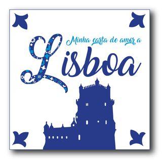 #001 - Minha Carta de Amor a Lisboa