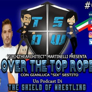 Over The Top Rope 79° puntata – Da nord a sud