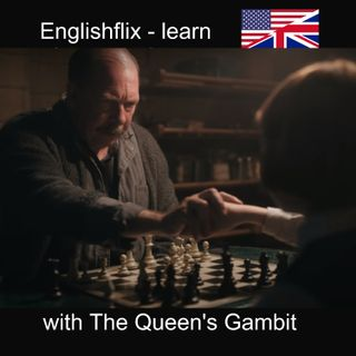 0 - Learn English with The Queen's Gambit - a Netflix series