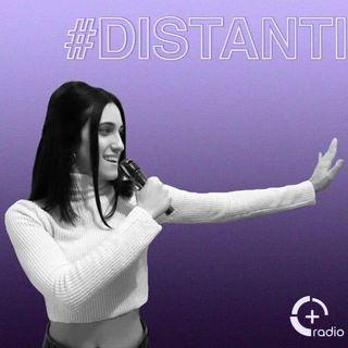 03. #DistantiMaOnAir