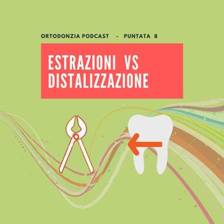 Estrazioni vs distalizzazione