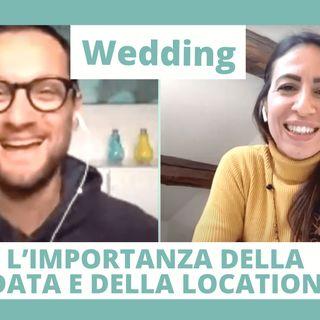 L importanza della data e della location - WEDDING