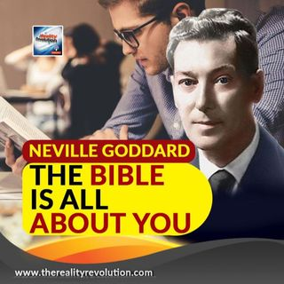 Neville Goddard   The Bible Is All About You