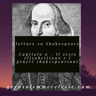 Capitolo 6 - Il testo elisabettiano e i generi shakespeariani