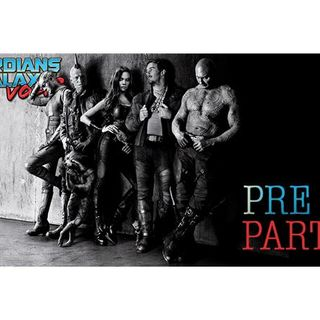 'Guardians of the Galaxy Vol. 2' Pre-Party - Episode 119