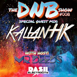 the DNB show S0E08 (with guest Kallan HK)