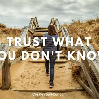 1317 Trust What You Don't Know