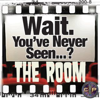 Episode 30: Wait. You've Never Seen The Room?