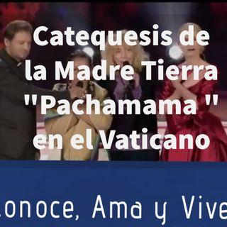 """Episodio 146:  👩🏫 Catecismo de la Madre Tierra """"Pachamama"""" en concierto en el Vaticano 🌄"""