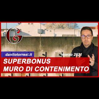 SUPERBONUS 110% muro di contenimento in condominio: il Sismabonus per la ristrutturazione