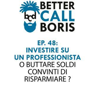 Better_Call_Boris_episodio_48_-_Perche_affidarsi_ad_un_professionista