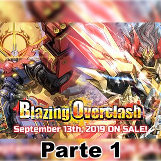 Análisis de Blazing Overclash - Parte 1