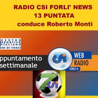 Radio CSI Forli' News 13 Puntata