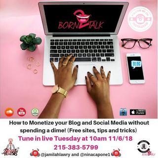 Monetizing your blog and Social Media