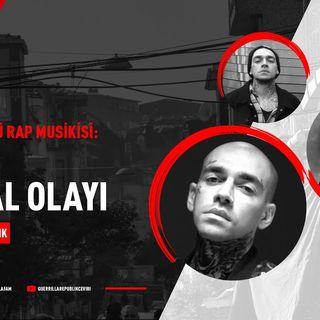 Ezhel ve Global Muhabbeti | Türkçe Sözlü Rap Musikisi #27