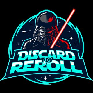 Discard to Reroll - Star Wars Destiny