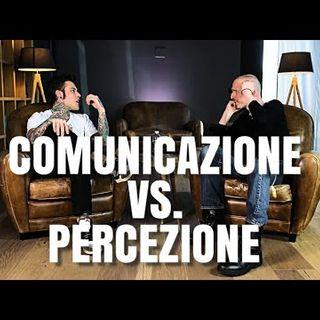 Cosa funziona sui social: Comunicazione vs. Percezione (Fedez)