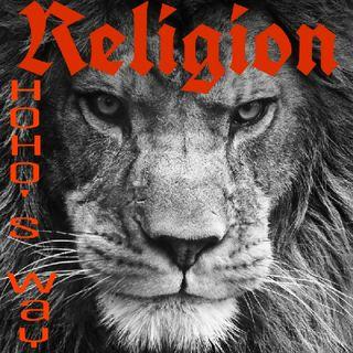 Religion, HohO's Way