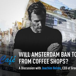 Will Amsterdam Ban Tourists From Coffeeshops? - Drugreporter Café S01E04