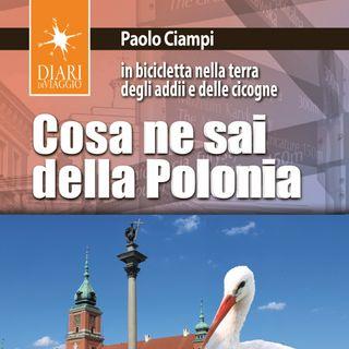 """Paolo Ciampi """"Cosa ne sai della Polonia"""""""