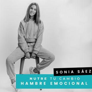 Cap. 1 - Sonia - El hambre emocional