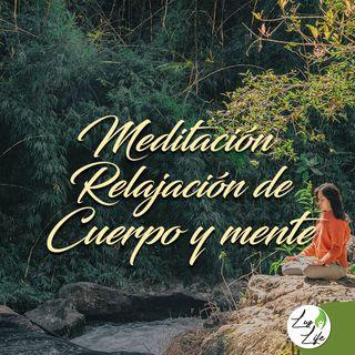 Meditación Relajación de Cuerpo y Mente