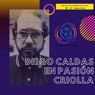 Episodio 10: Diego Caldas