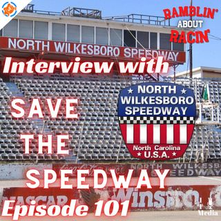 101: Interview with Save the Speedway