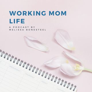 Working Mom Life
